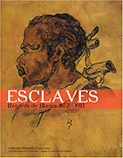 Esclaves, Regards de Blancs 1672-1913